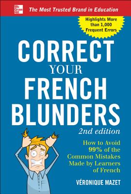 Correct Your French Blunders By Mazet, Voronique