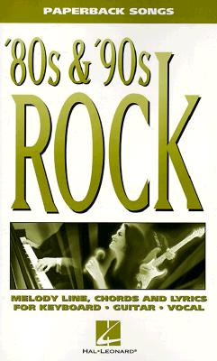 80S & '90s Rock By Hal Leonard Publishing Corporation (EDT)