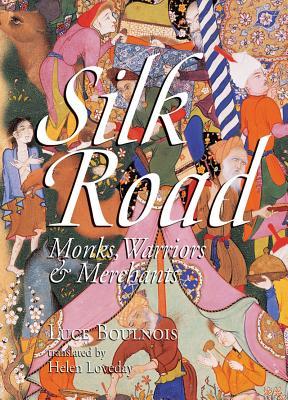 Silk Road By Boulnois, Luce/ Mayhew, Bradley